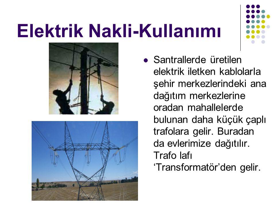 Elektrik Nakli-Kullanımı