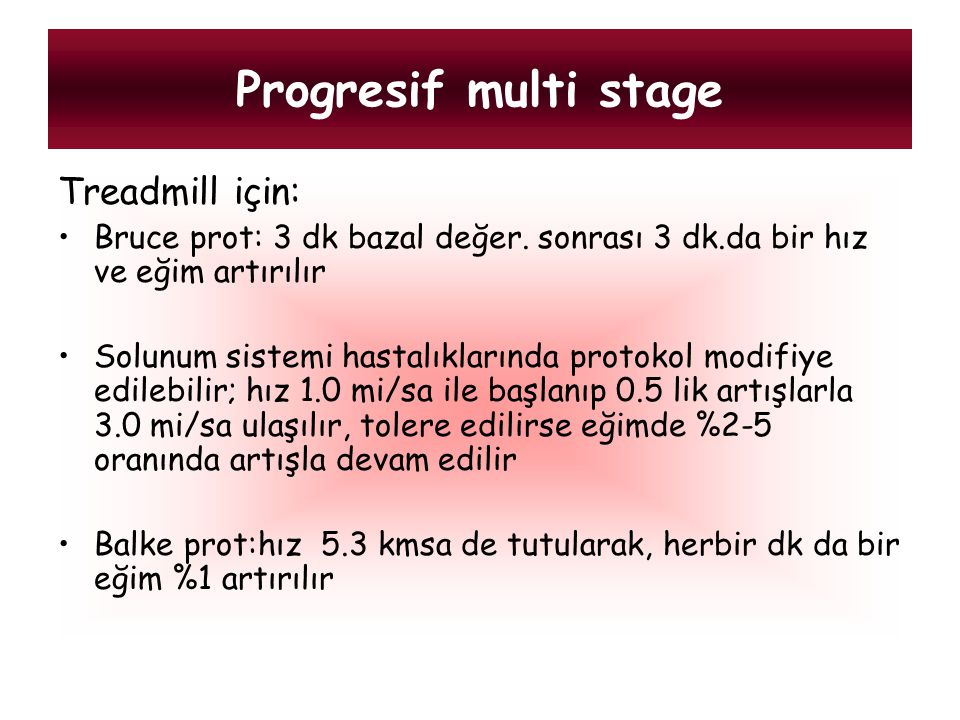 Progresif multi stage Treadmill için: