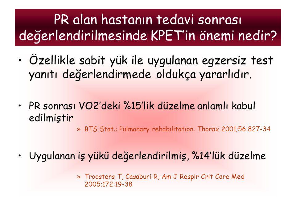 PR alan hastanın tedavi sonrası değerlendirilmesinde KPET'in önemi nedir