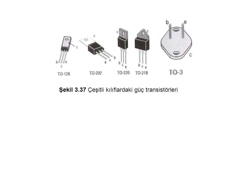 Şekil 3.37 Çeşitli kılıflardaki güç transistörleri