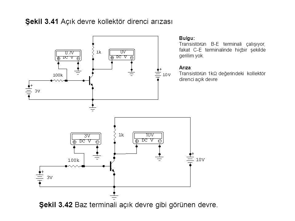 Şekil 3.41 Açık devre kollektör direnci arızası