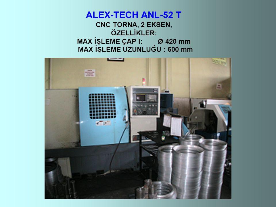 ALEX-TECH ANL-52 T CNC TORNA, 2 EKSEN, ÖZELLİKLER: