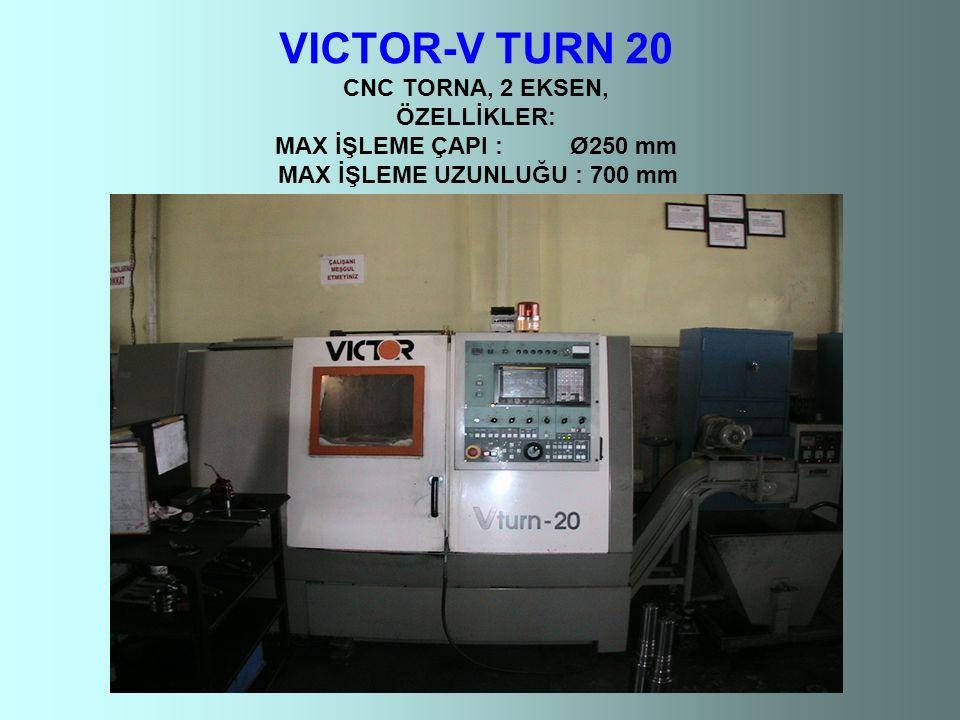 VICTOR-V TURN 20 CNC TORNA, 2 EKSEN, ÖZELLİKLER: