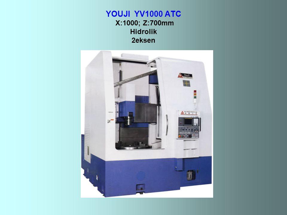 YOUJI YV1000 ATC X:1000; Z:700mm Hidrolik 2eksen