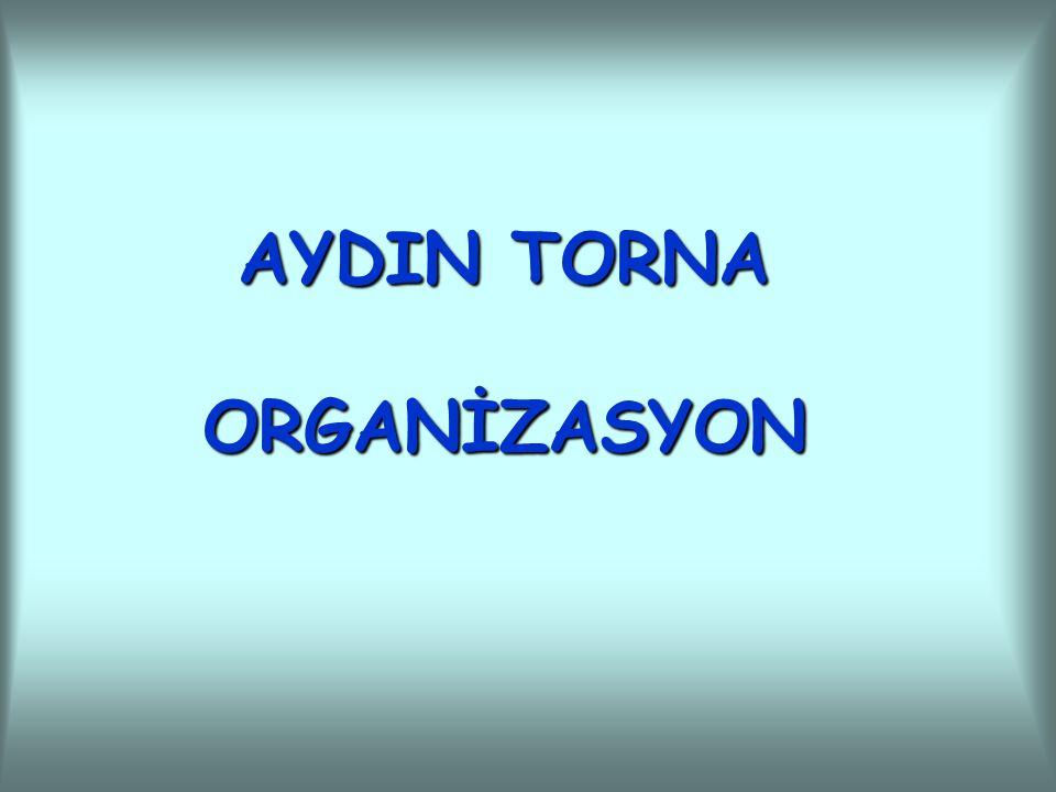 AYDIN TORNA ORGANİZASYON