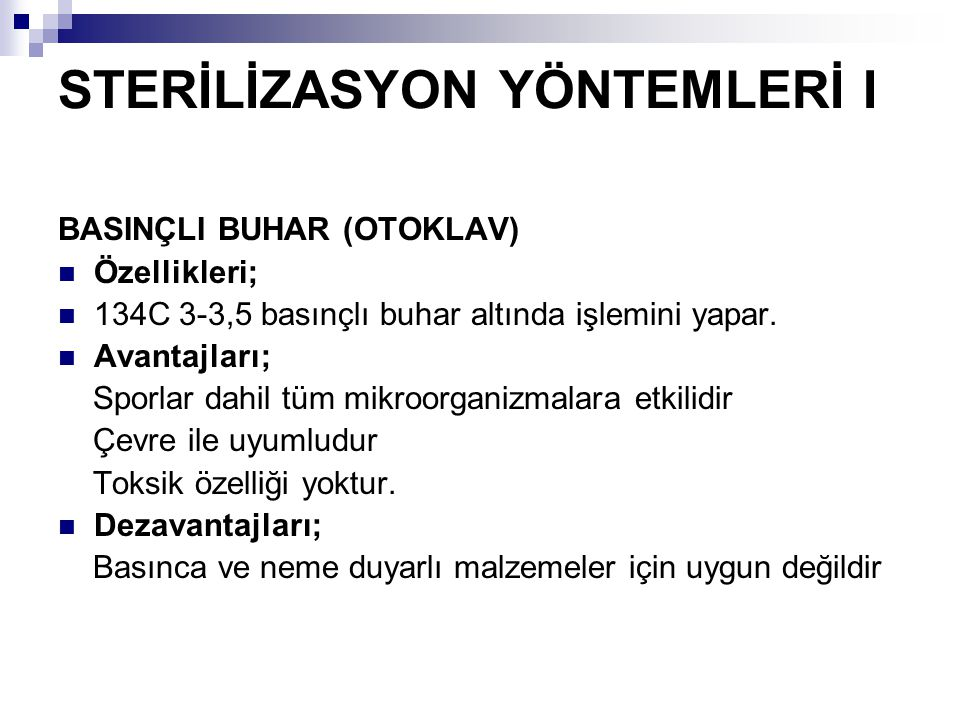STERİLİZASYON YÖNTEMLERİ I