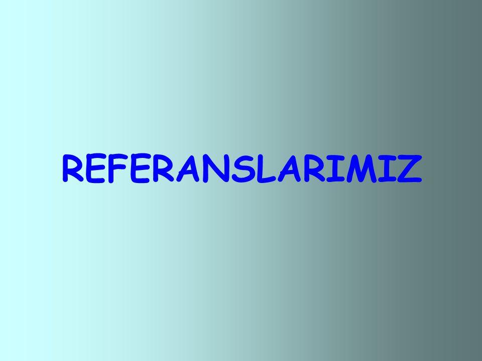 REFERANSLARIMIZ