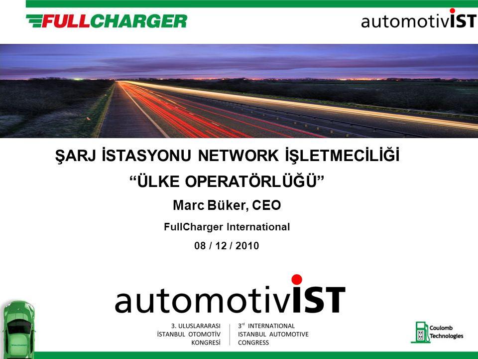 ŞARJ İSTASYONU NETWORK İŞLETMECİLİĞİ FullCharger International