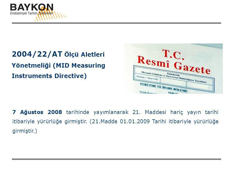 2004/22/AT Ölçü Aletleri Yönetmeliği (MID Measuring Instruments Directive)