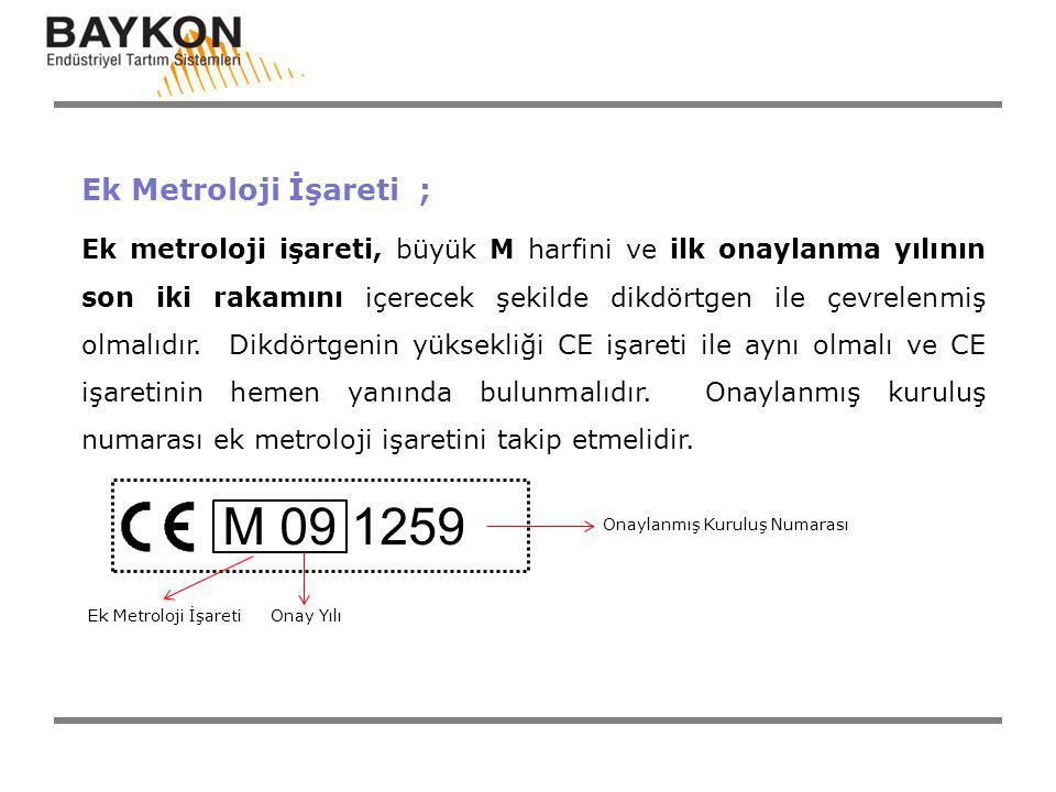 M 09 1259 Ek Metroloji İşareti ;