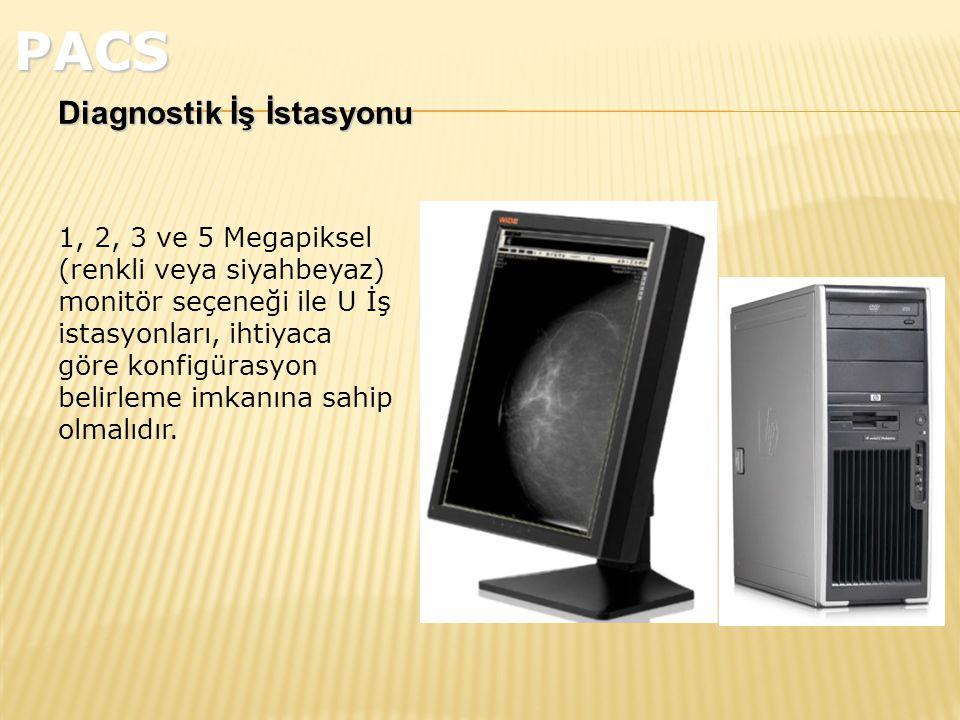 PACS Diagnostik İş İstasyonu