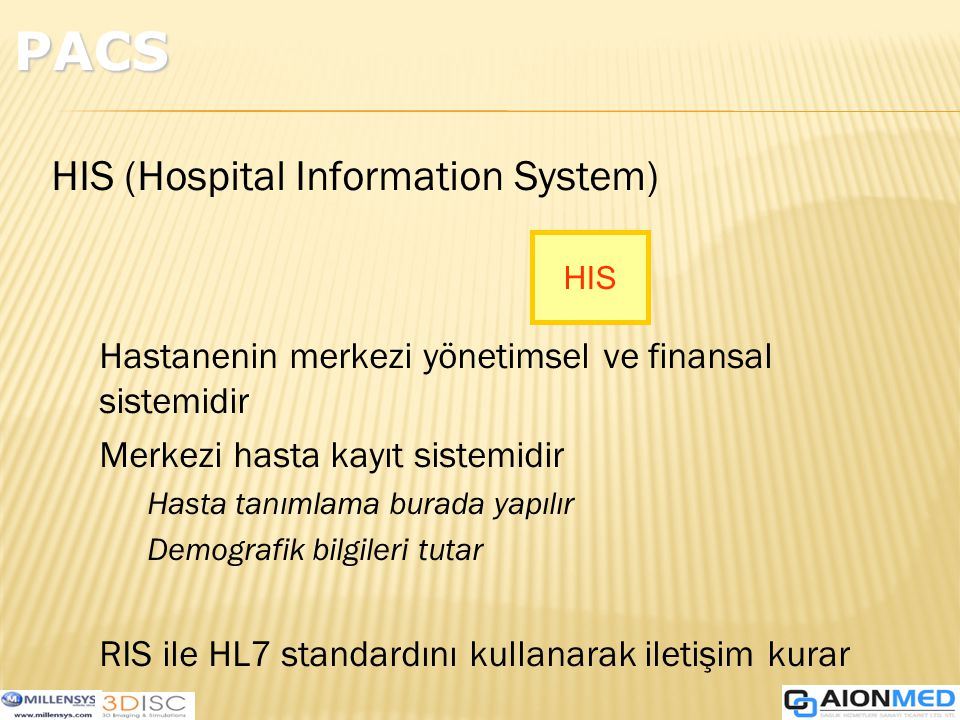 PACS HIS (Hospital Information System)