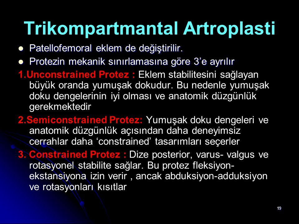 Trikompartmantal Artroplasti