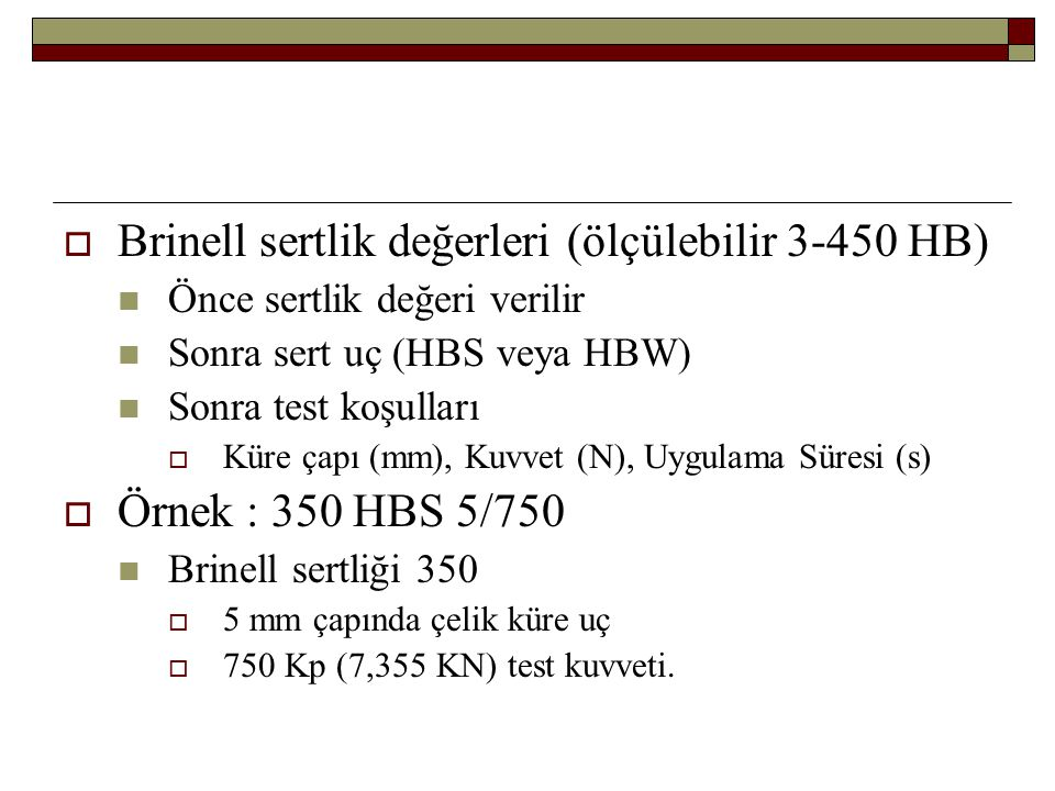 Brinell sertlik değerleri (ölçülebilir 3-450 HB)