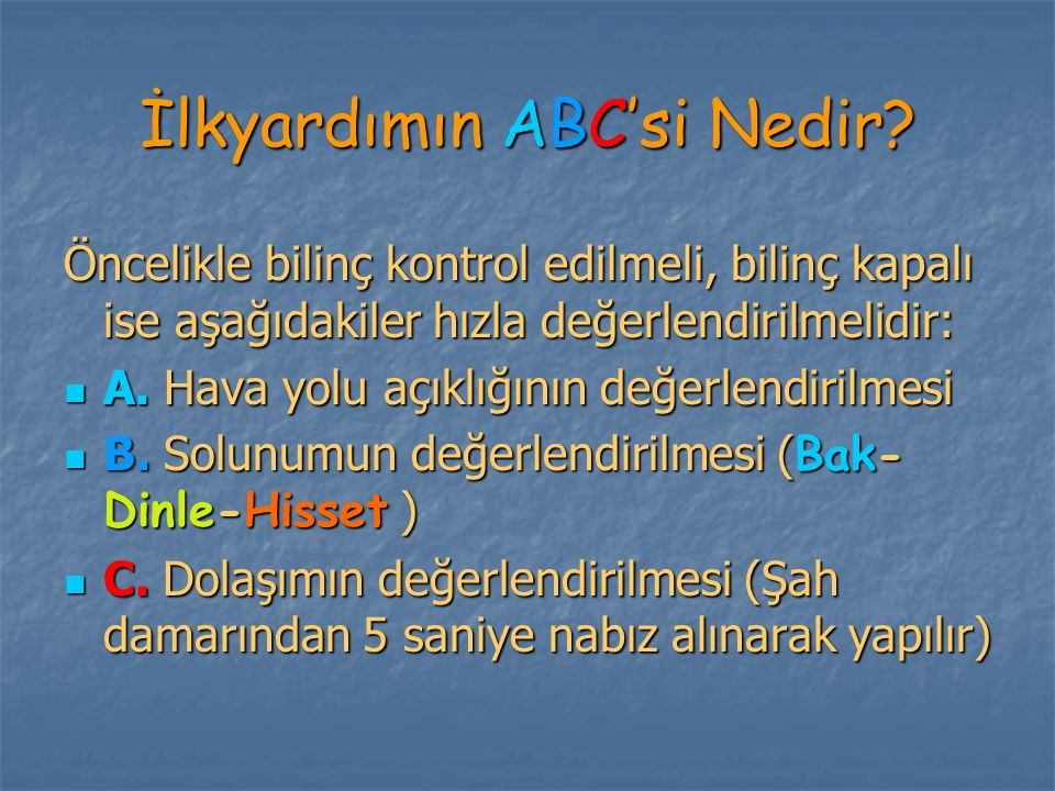 İlkyardımın ABC'si Nedir