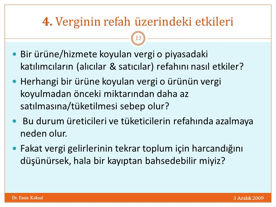 4. Verginin refah üzerindeki etkileri