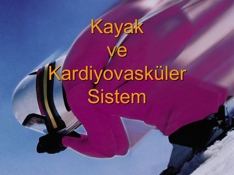 Kayak ve Kardiyovasküler Sistem