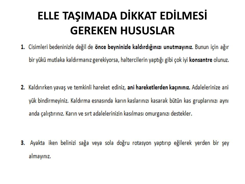 ELLE TAŞIMADA DİKKAT EDİLMESİ GEREKEN HUSUSLAR