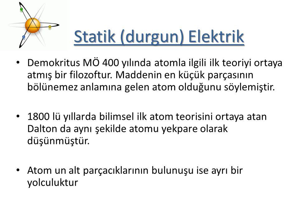 Statik (durgun) Elektrik