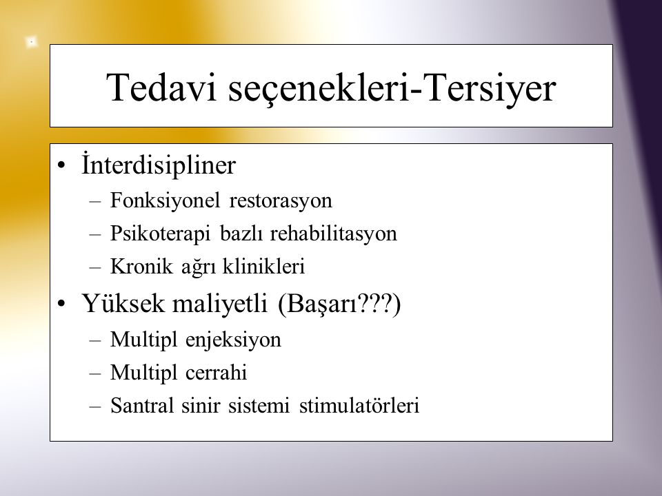 Tedavi seçenekleri-Tersiyer
