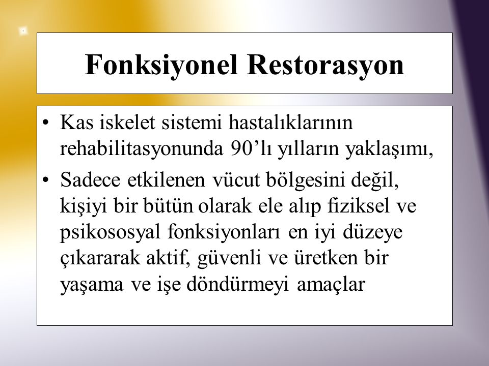Fonksiyonel Restorasyon