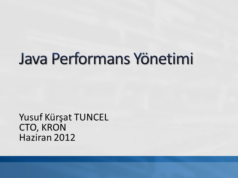 Java Performans Yönetimi