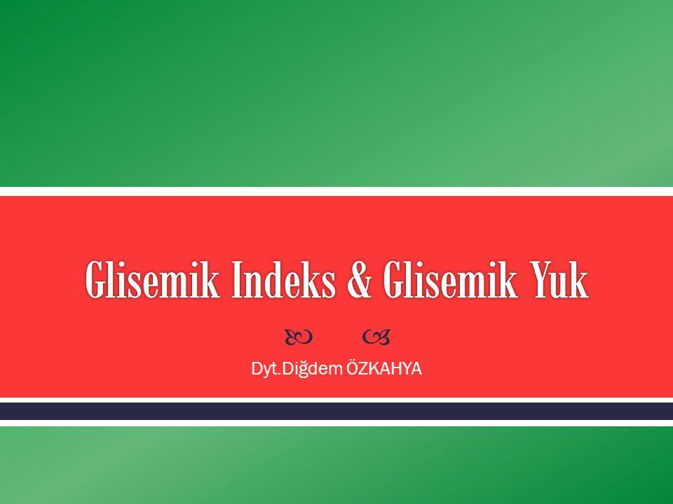Glisemik Indeks & Glisemik Yuk