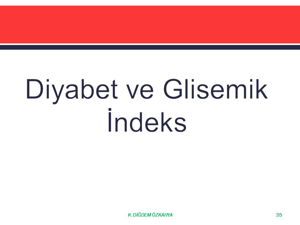 Diyabet ve Glisemik İndeks