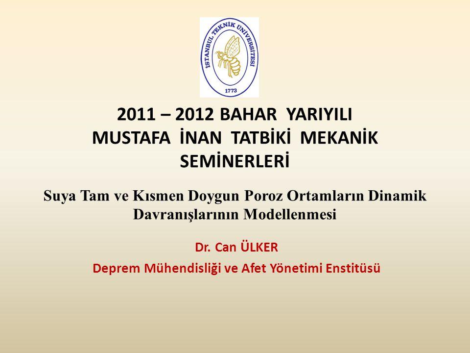 Dr. Can ÜLKER Deprem Mühendisliği ve Afet Yönetimi Enstitüsü