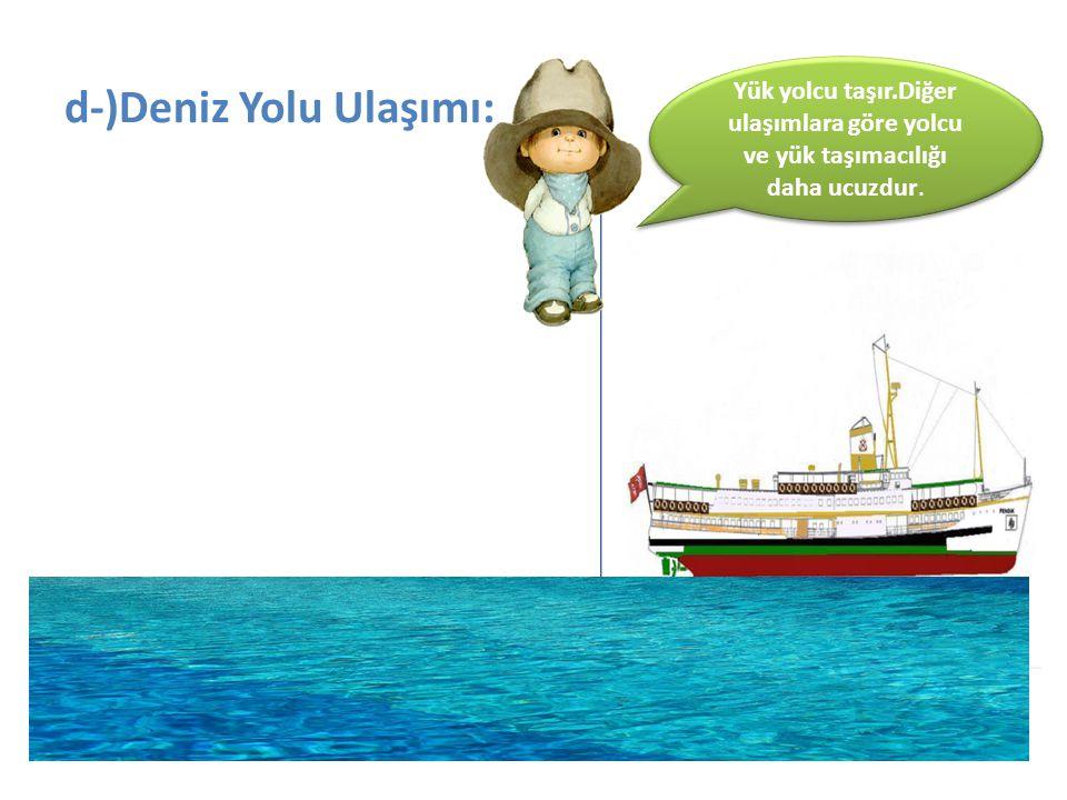 d-)Deniz Yolu Ulaşımı: