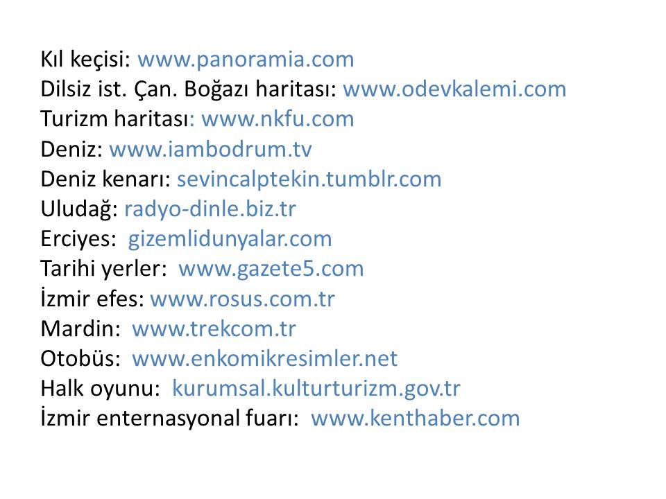 Kıl keçisi: www. panoramia. com Dilsiz ist. Çan. Boğazı haritası: www