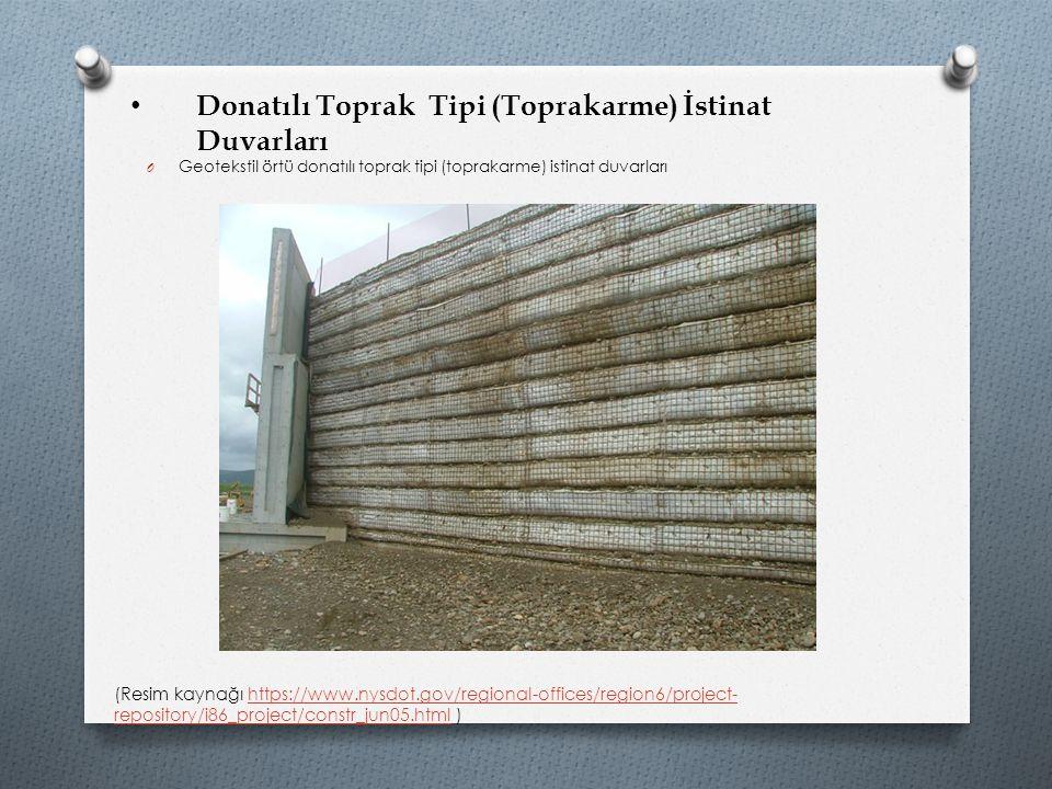 Donatılı Toprak Tipi (Toprakarme) İstinat Duvarları