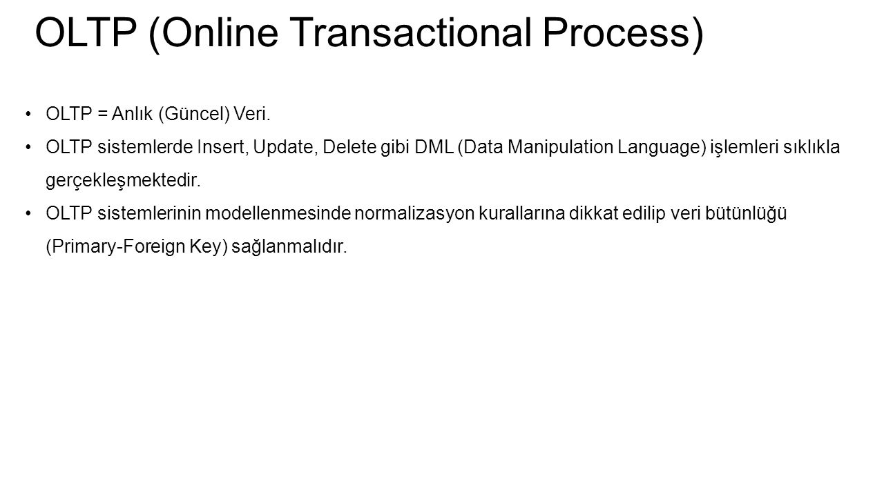 OLTP (Online Transactional Process)