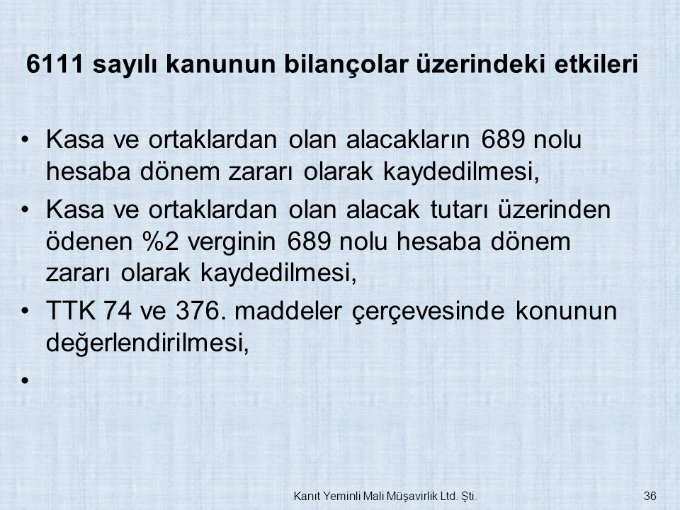 6111 sayılı kanunun bilançolar üzerindeki etkileri
