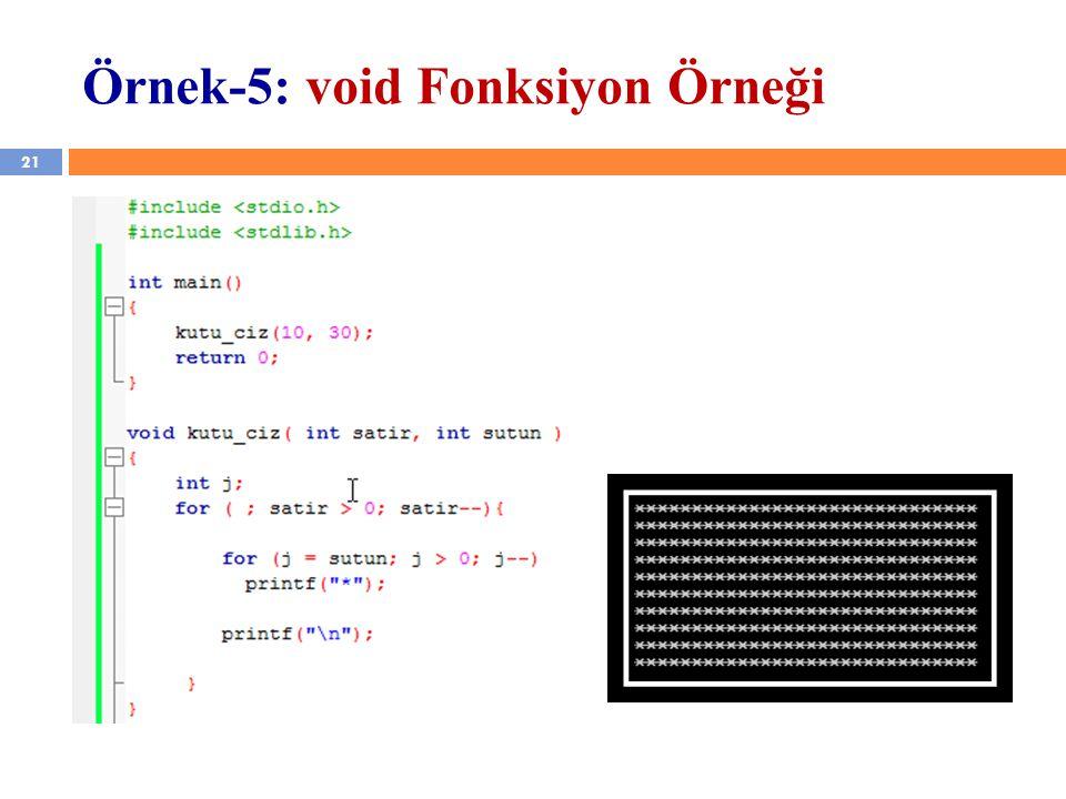 Örnek-5: void Fonksiyon Örneği