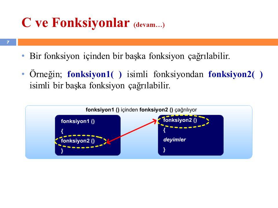 C ve Fonksiyonlar (devam…)