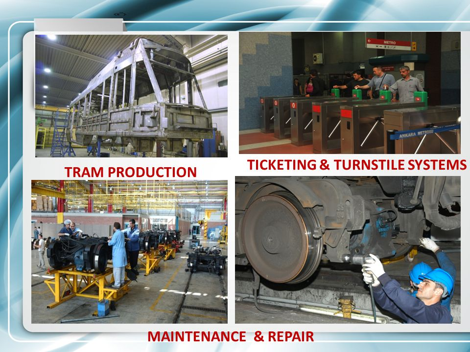 TICKETING & TURNSTILE SYSTEMS TRAM PRODUCTION