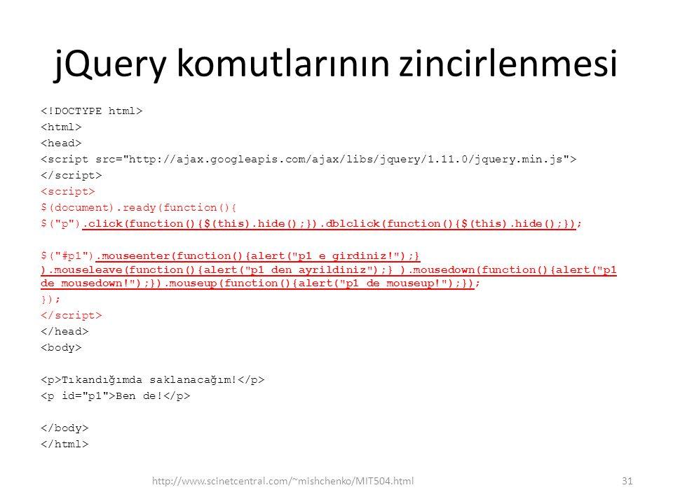 jQuery komutlarının zincirlenmesi