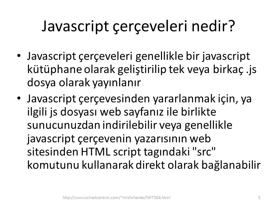 Javascript çerçeveleri nedir