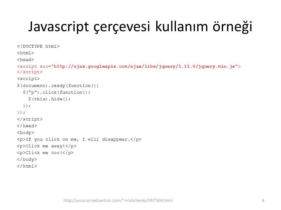 Javascript çerçevesi kullanım örneği