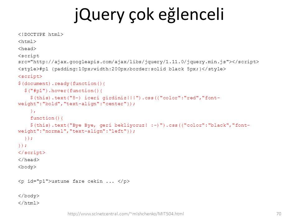 jQuery çok eğlenceli