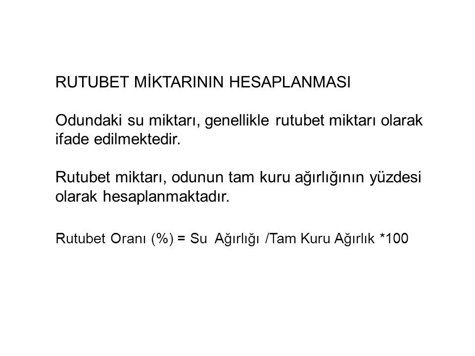 RUTUBET MİKTARININ HESAPLANMASI