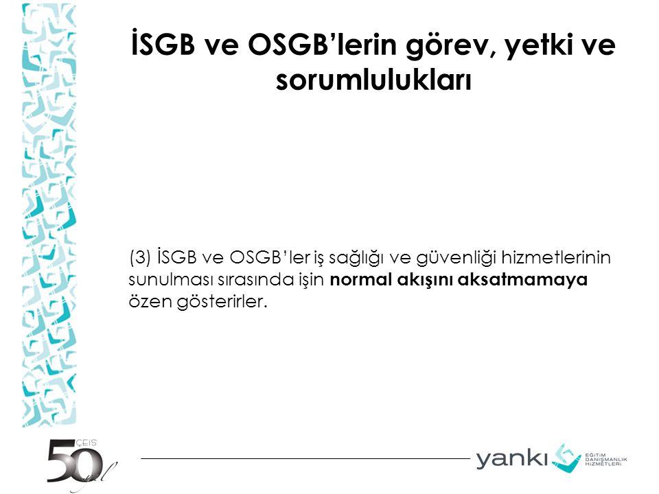 İSGB ve OSGB'lerin görev, yetki ve sorumlulukları
