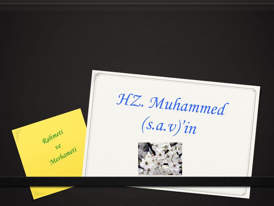 HZ. Muhammed (s.a.v)'in Rahmeti ve Merhameti