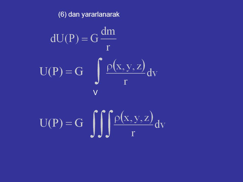 (6) dan yararlanarak V