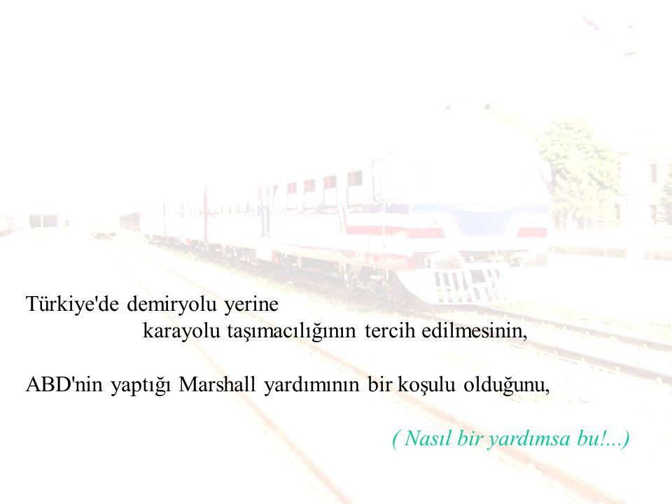 Türkiye de demiryolu yerine