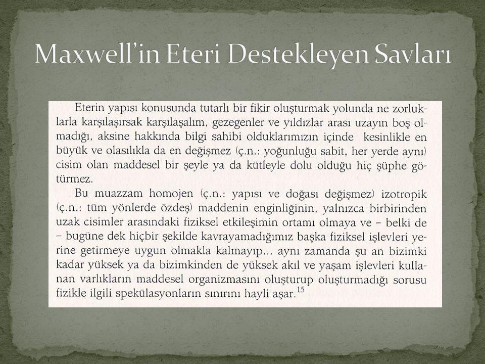 Maxwell'in Eteri Destekleyen Savları
