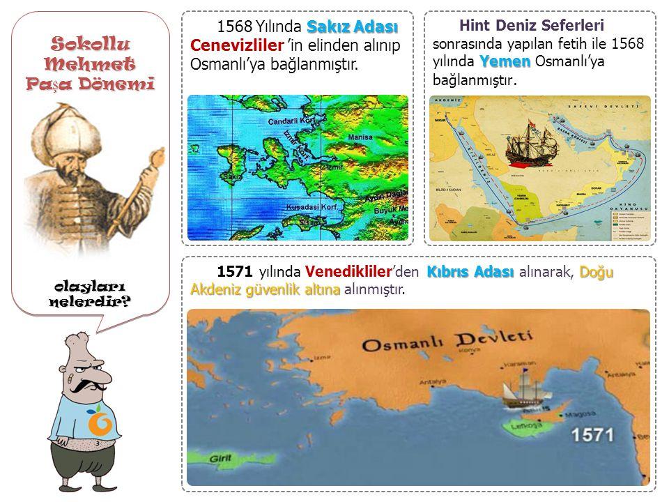 Sokollu Mehmet Paşa Dönemi