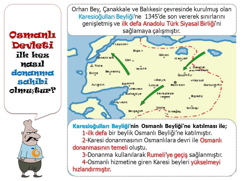 Osmanlı Devleti ilk kez nasıl donanma sahibi olmuştur