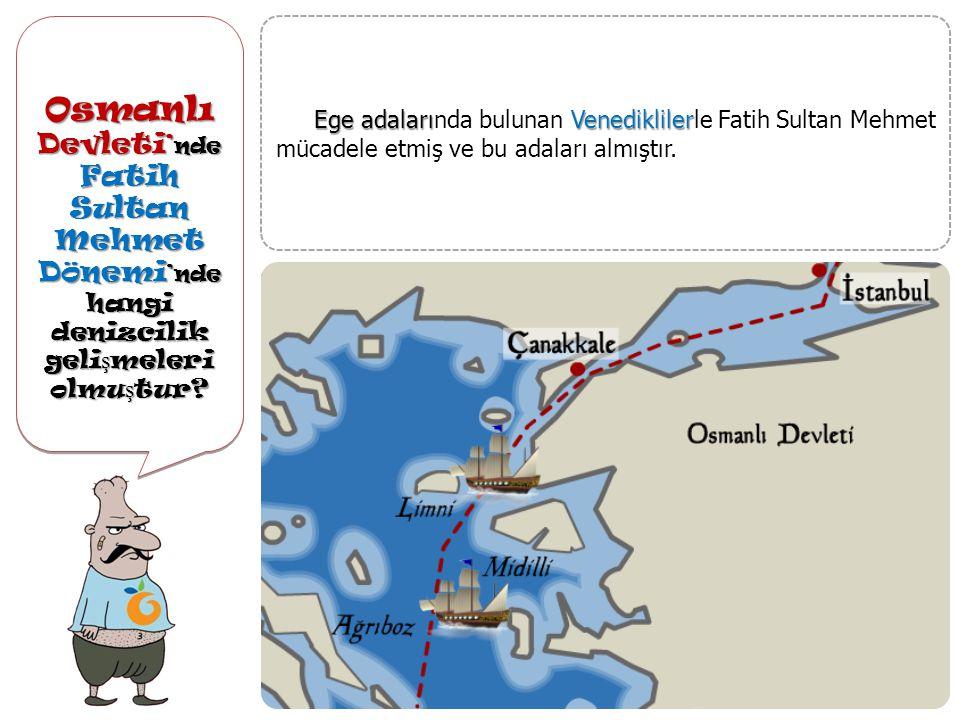 Osmanlı Devleti'nde Fatih Sultan Mehmet Dönemi'nde